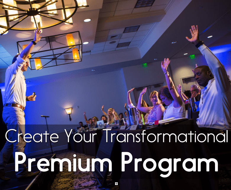 Create Your Transformational Premium Program